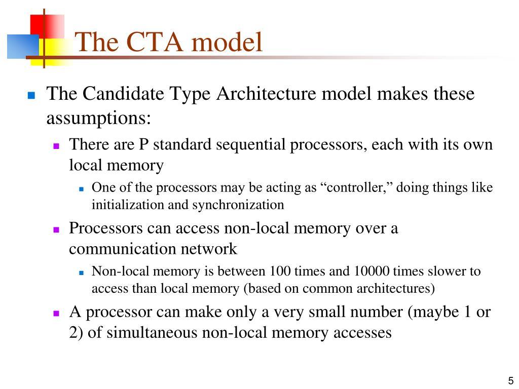The CTA model