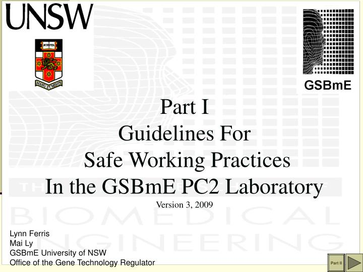 Part i guidelines for safe working practices in the gsbme pc2 laboratory version 3 2009