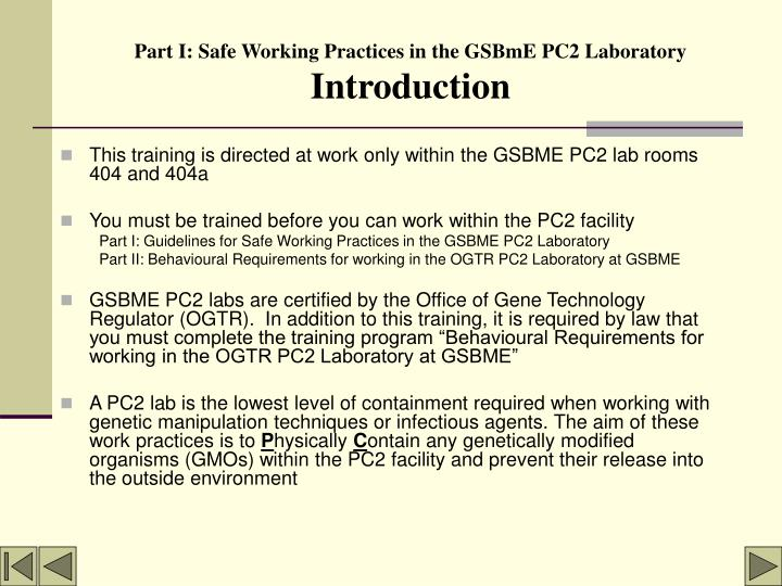 Part i safe working practices in the gsbme pc2 laboratory introduction