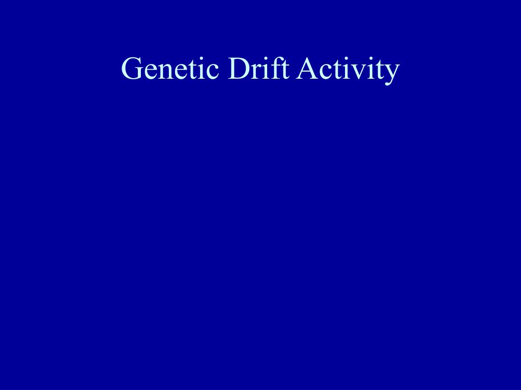 Genetic Drift Activity