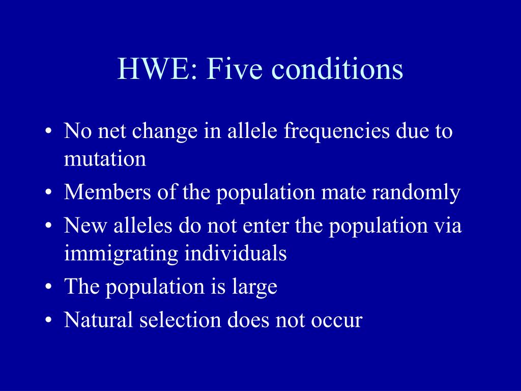 HWE: Five conditions