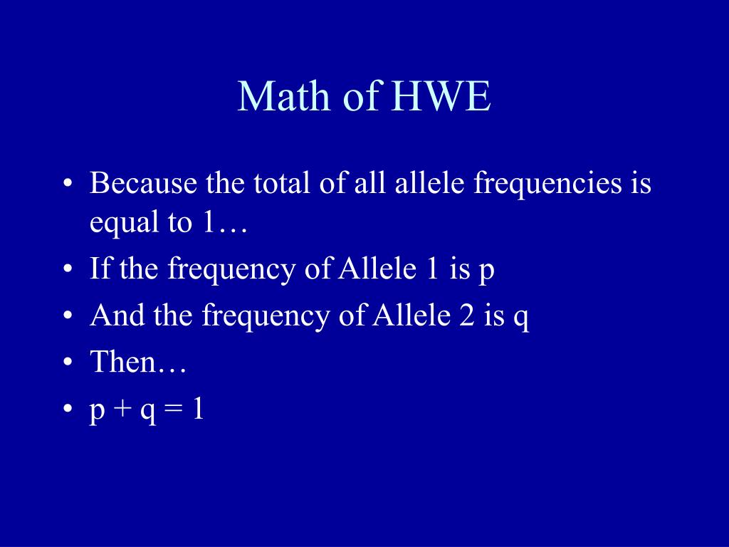 Math of HWE