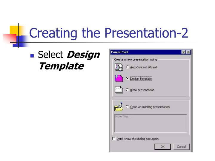 Creating the Presentation-2