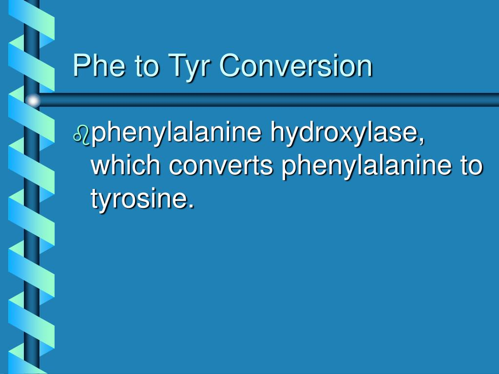 Phe to Tyr Conversion