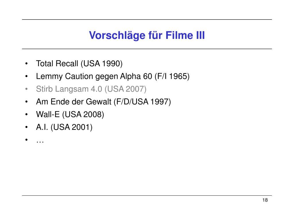 Vorschläge für Filme III