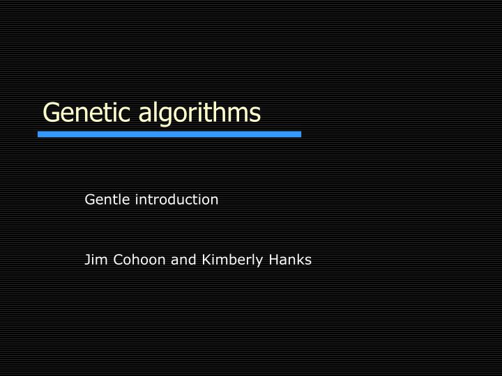 Genetic algorithms l.jpg