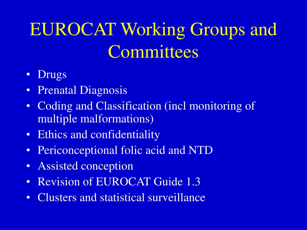 EUROCAT Working Groups and Committees