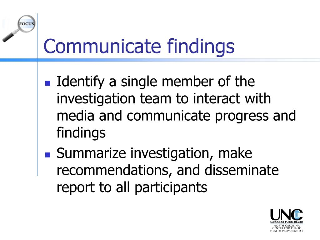 Communicate findings