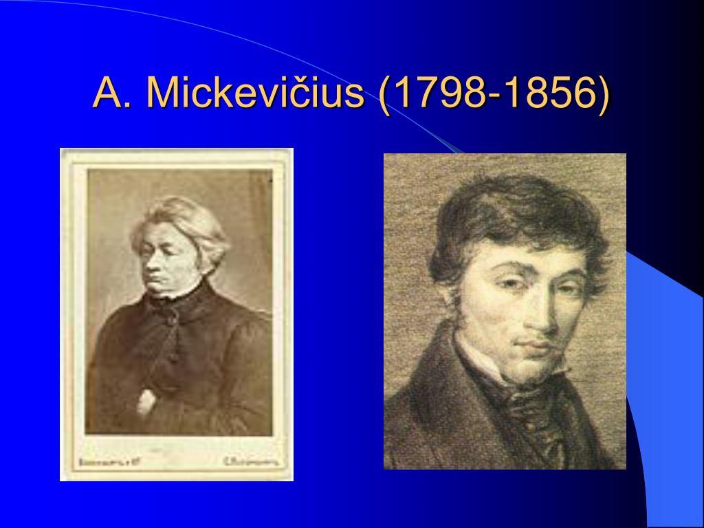 A. Mickevičius (1798-1856)