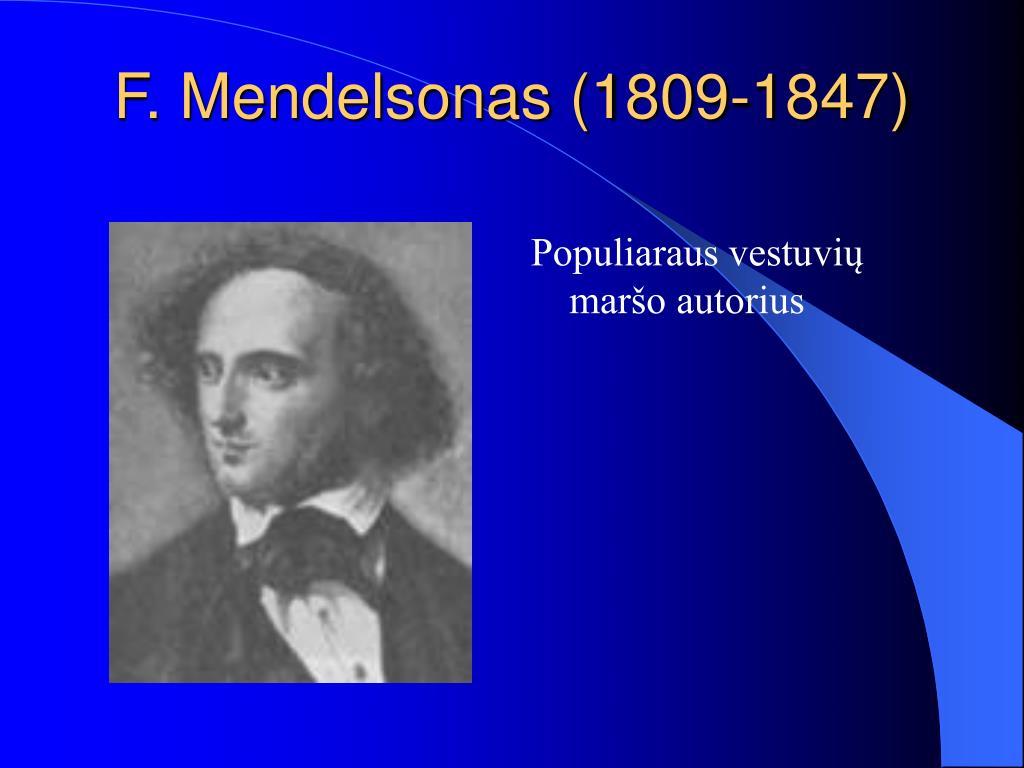 F. Mendelsonas (1809-1847)