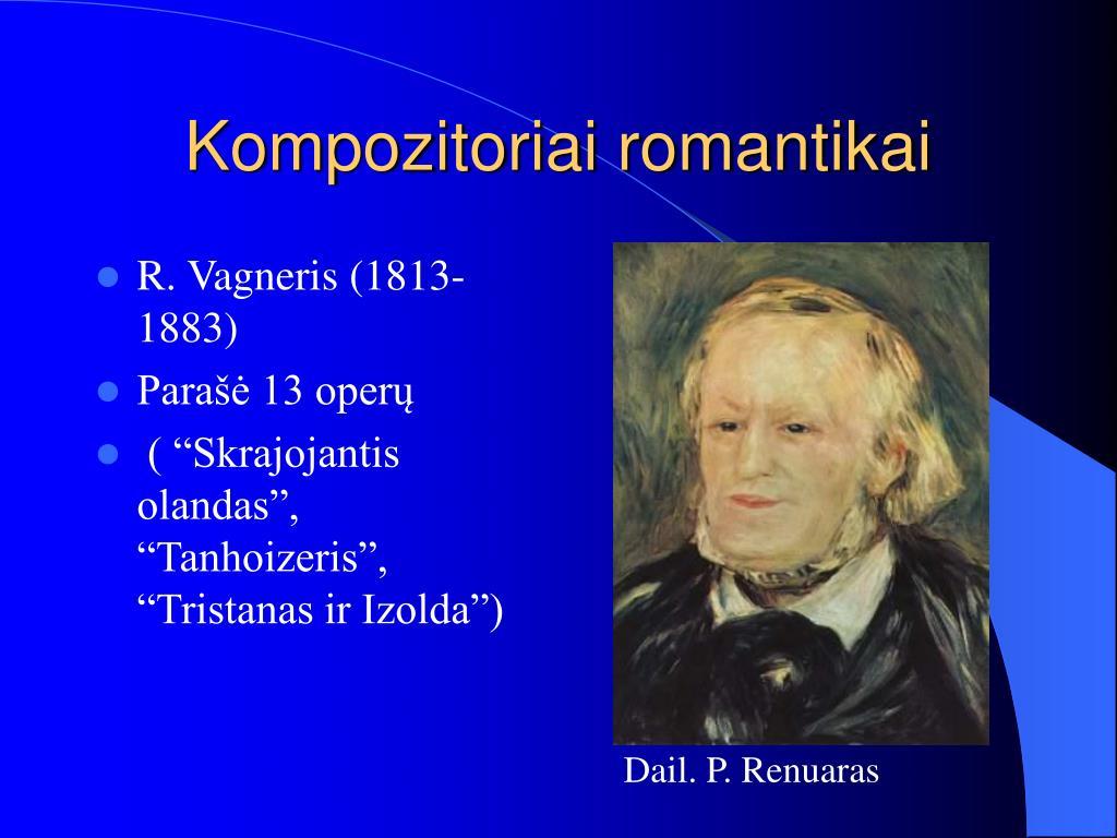Kompozitoriai romantikai