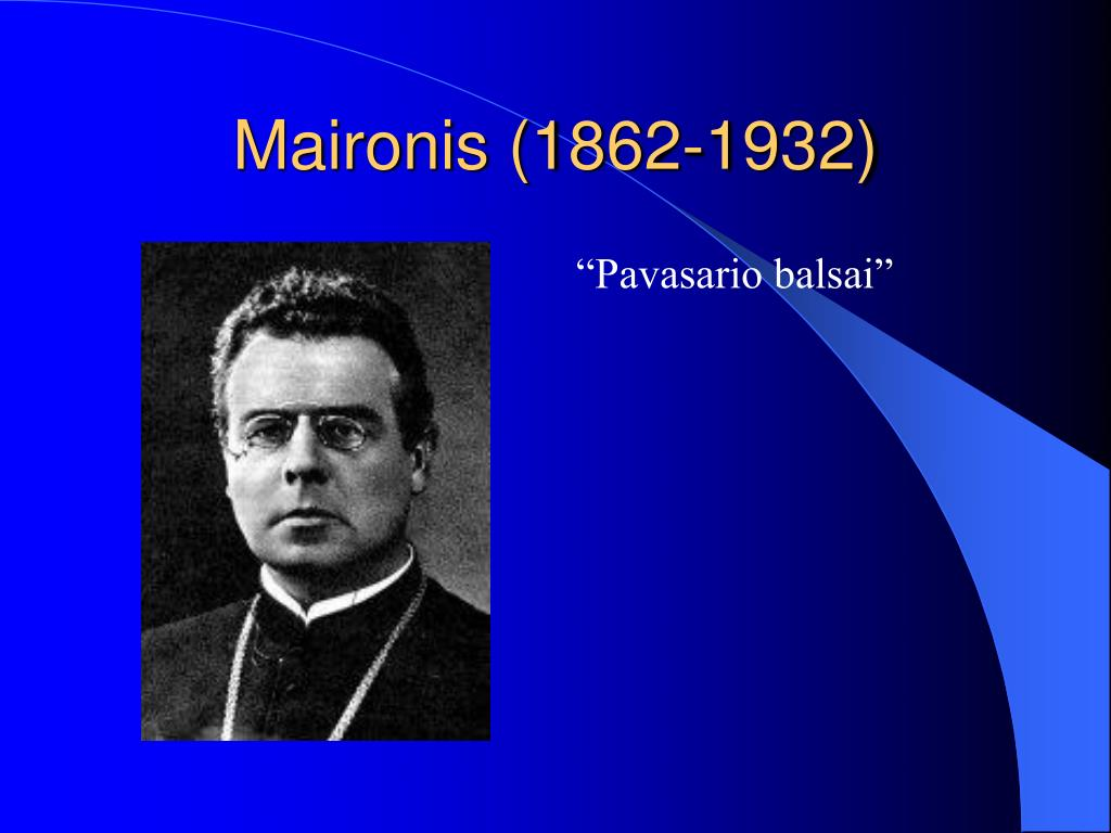 Maironis (1862-1932)