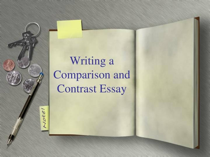 comparison and contrast essays ppt The only difference in these two essays is the citing similarities and differences yes, in comparing essay we emphasize similarity while in contrast we emphasize.