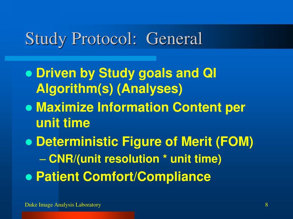 Study Protocol:  General