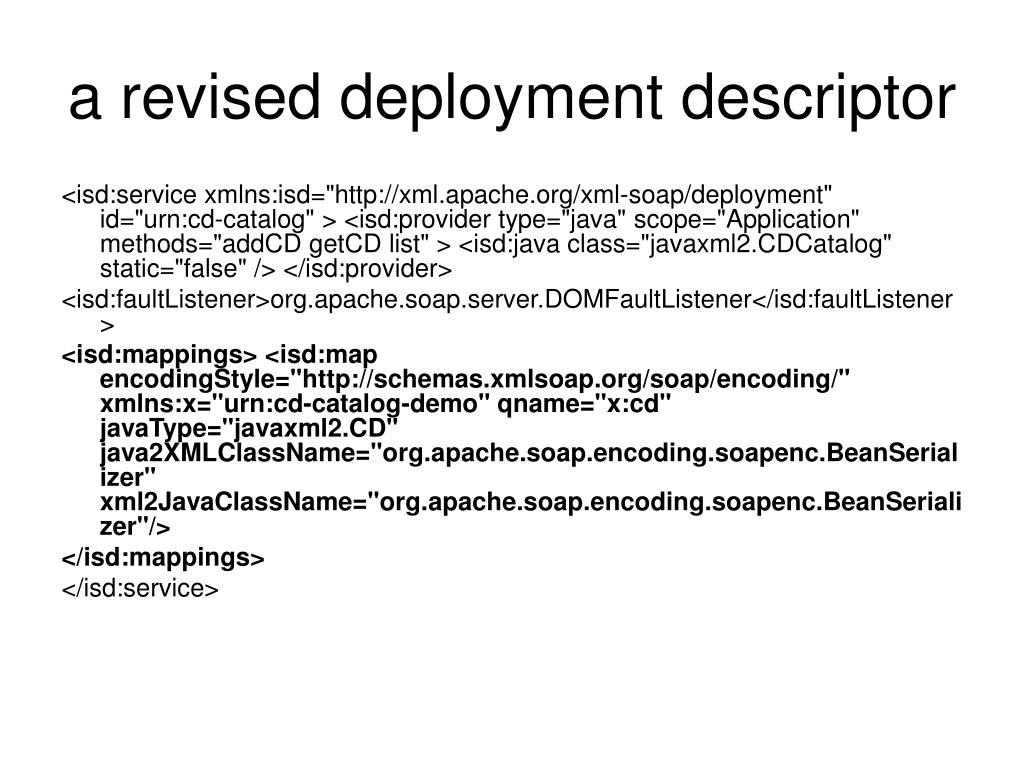 a revised deployment descriptor