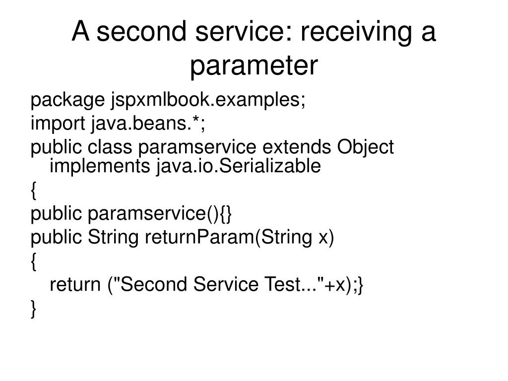 A second service: receiving a parameter