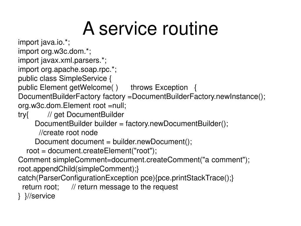 A service routine