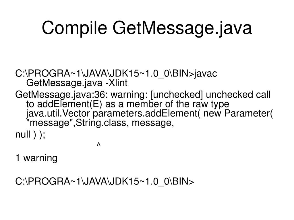 Compile GetMessage.java