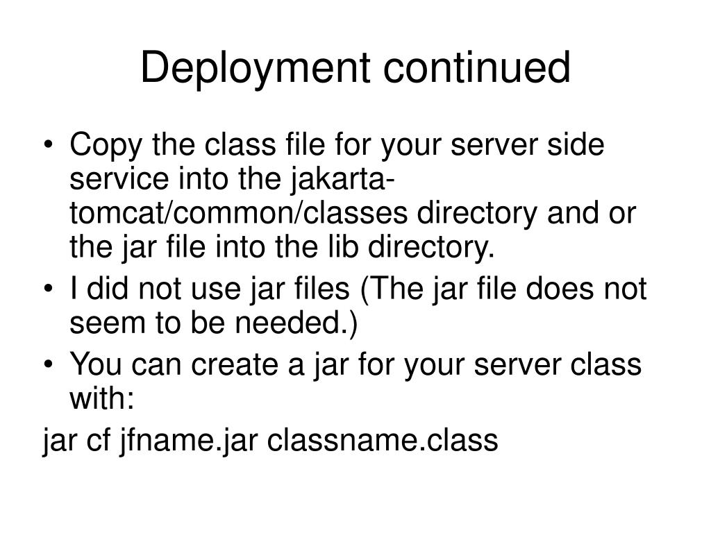Deployment continued