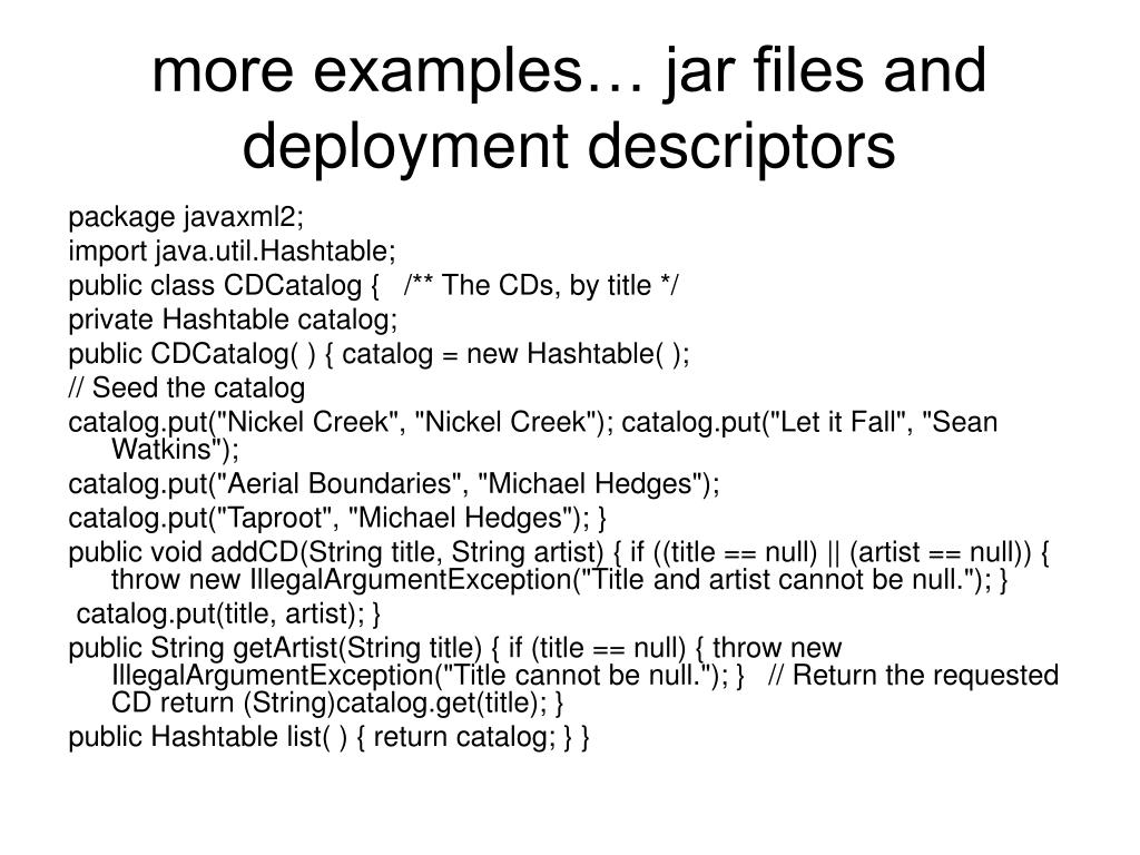 more examples… jar files and deployment descriptors