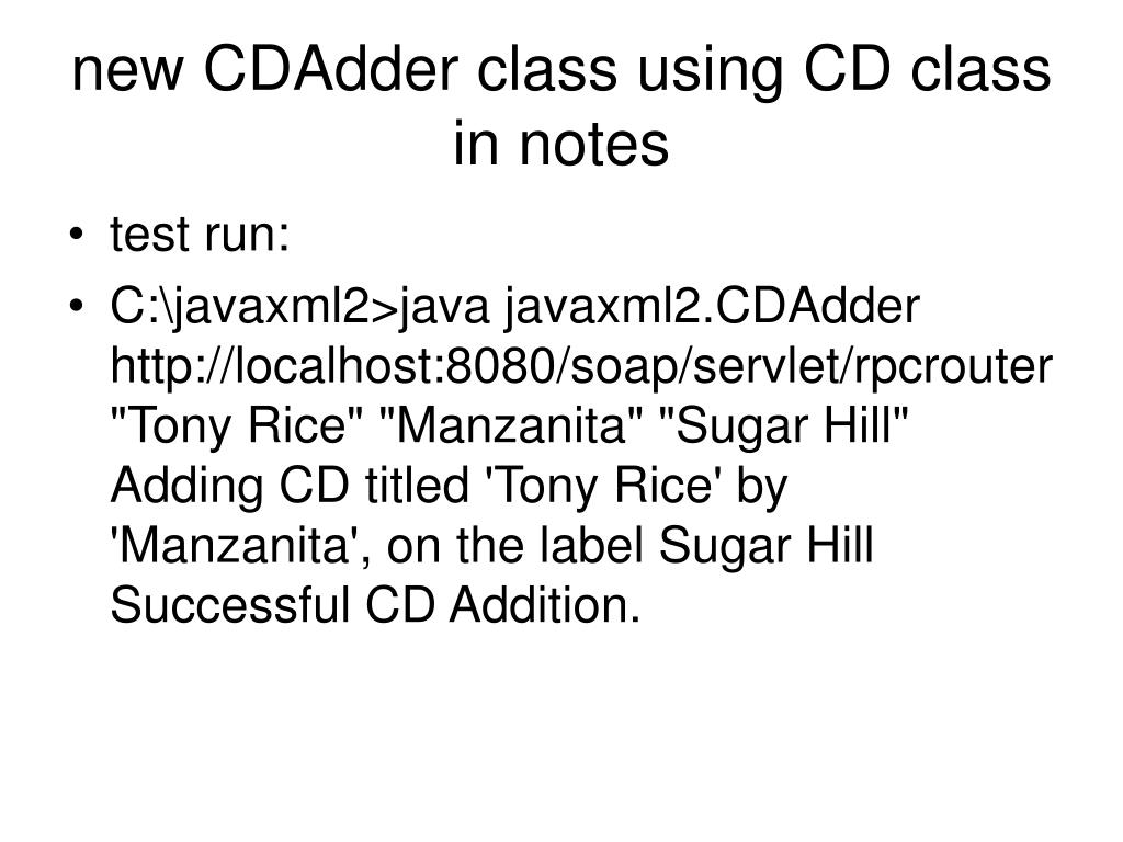 new CDAdder class using CD class in notes