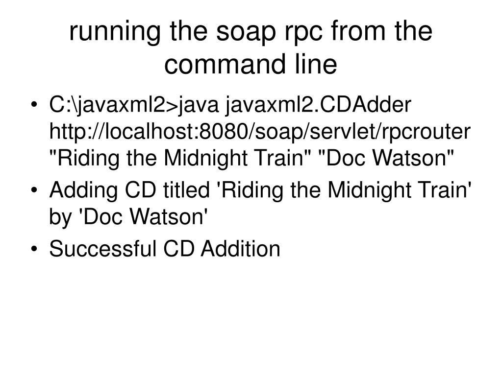 running the soap rpc from the command line
