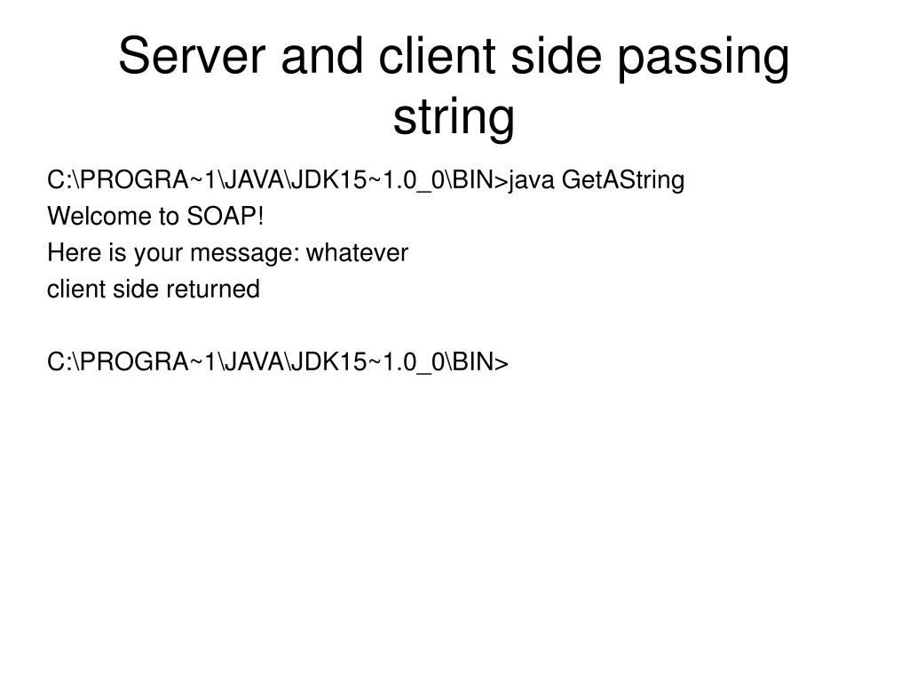 Server and client side passing string