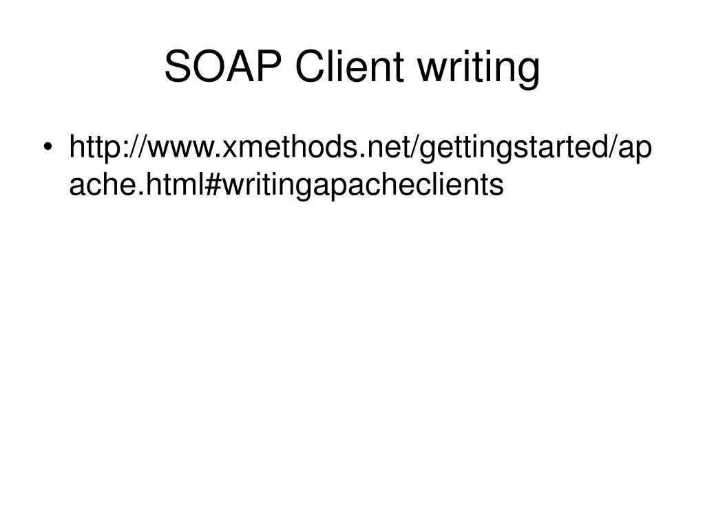 SOAP Client writing