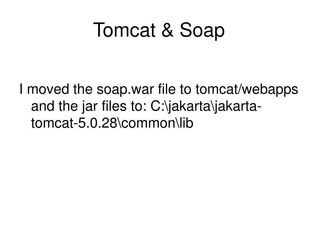 Tomcat & Soap