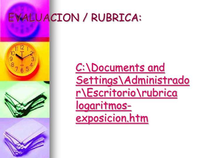 EVALUACION / RUBRICA: