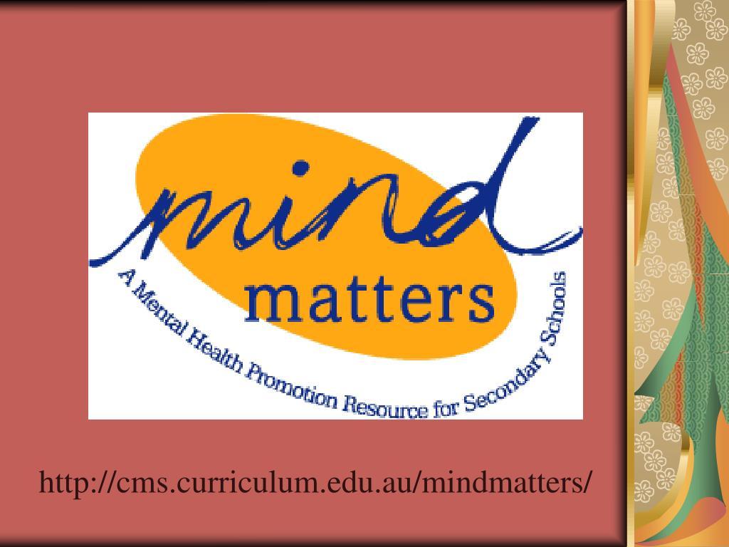 http://cms.curriculum.edu.au/mindmatters/