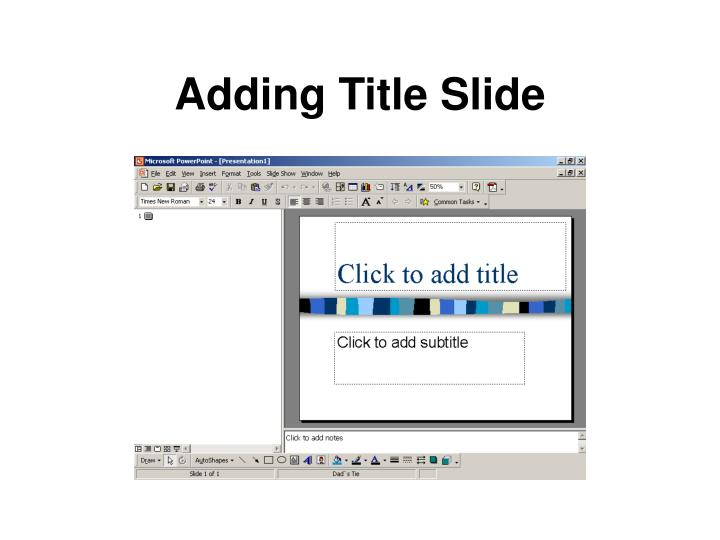 Adding Title Slide