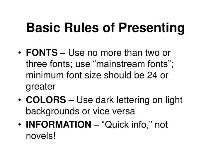 Basic Rules of Presenting