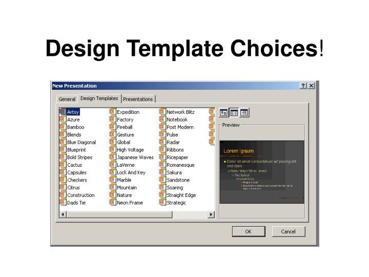 Design Template Choices