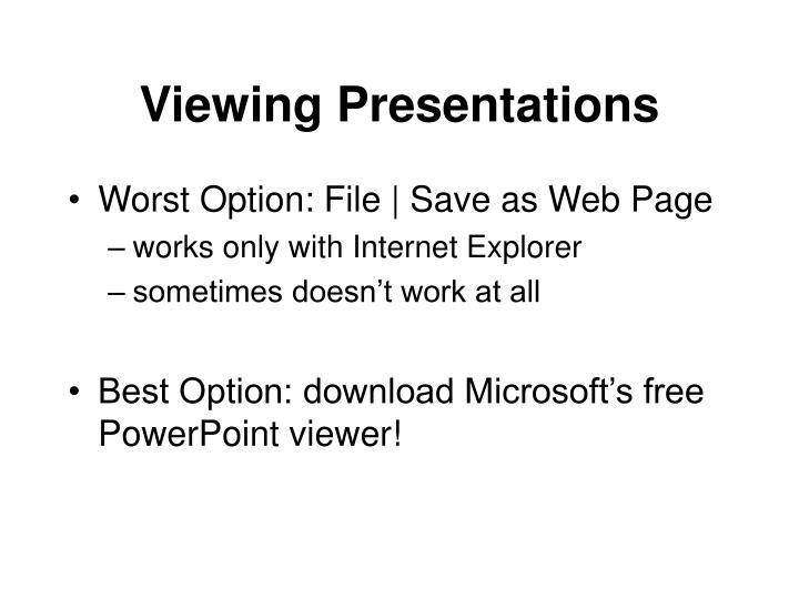 Viewing Presentations