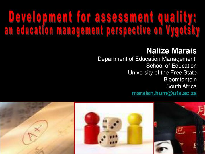 Development for assessment quality: