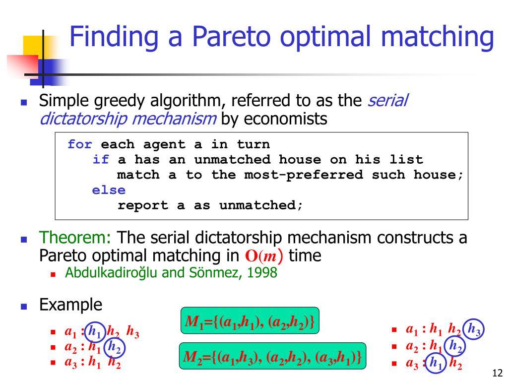 Finding a Pareto optimal matching