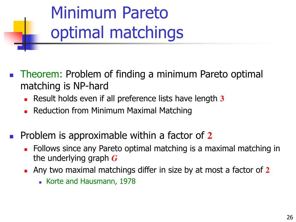 Minimum Pareto optimal matchings