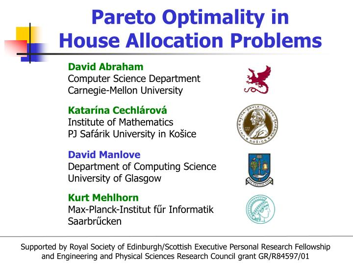 Pareto optimality in house allocation problems l.jpg