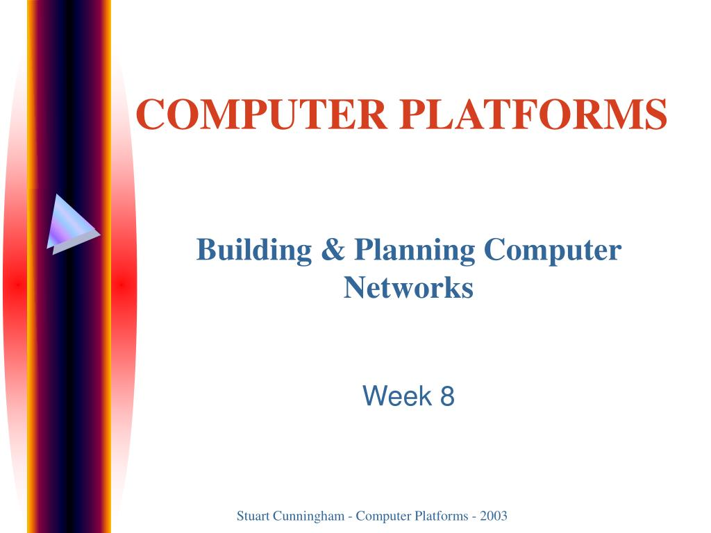 Building & Planning Computer Networks