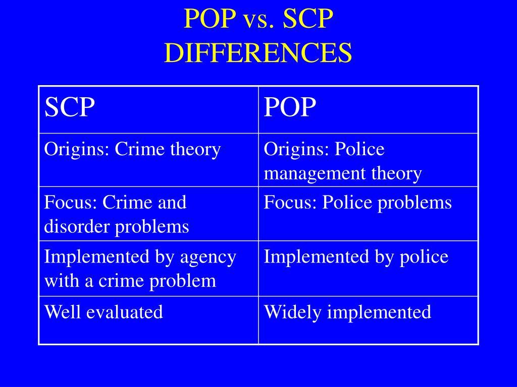 POP vs. SCP