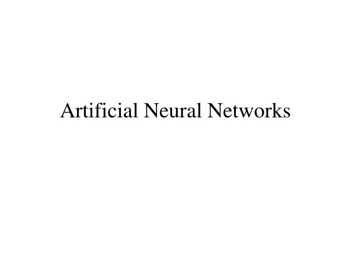 Artificial neural networks l.jpg
