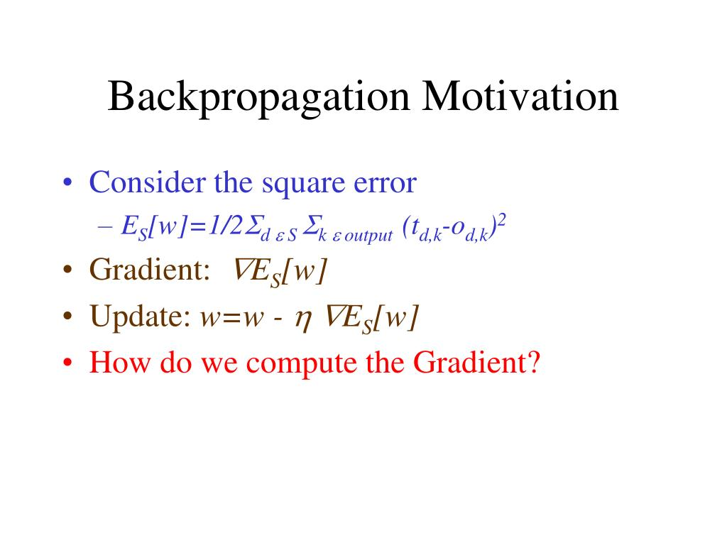 Backpropagation Motivation