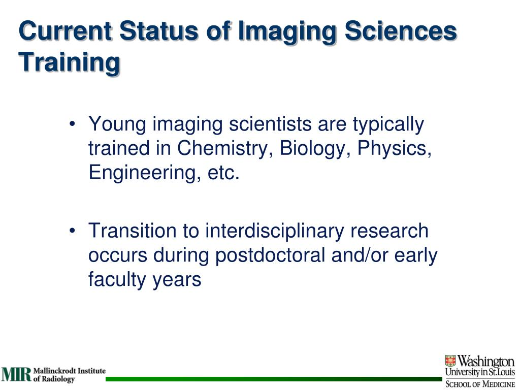 Current Status of Imaging Sciences Training