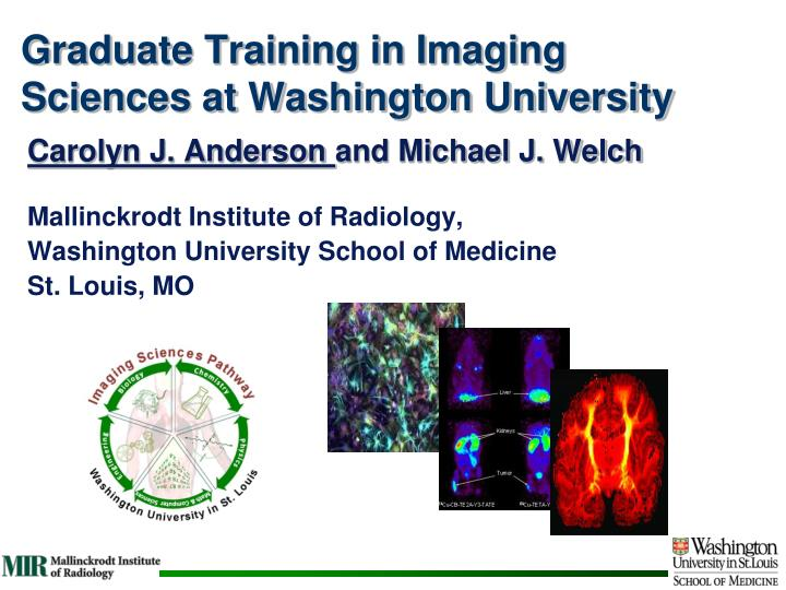 Graduate training in imaging sciences at washington university l.jpg
