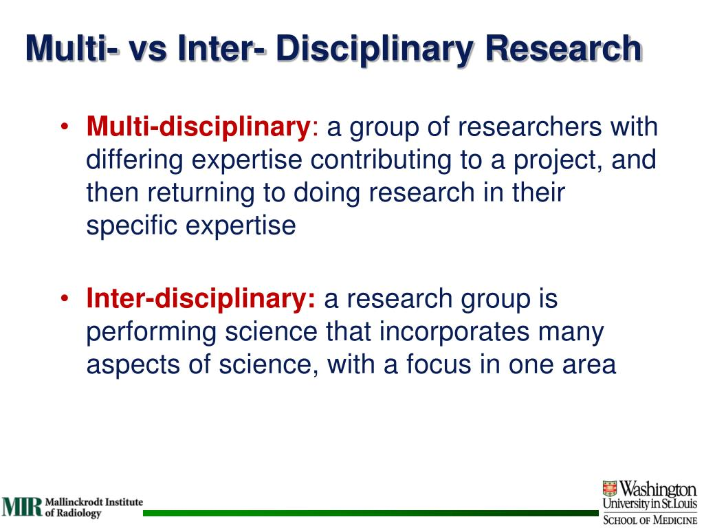 Multi- vs Inter- Disciplinary Research