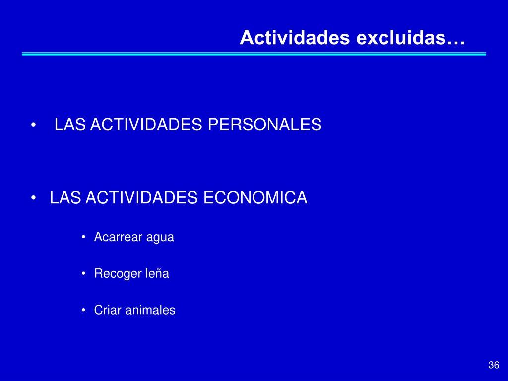 Actividades excluidas…