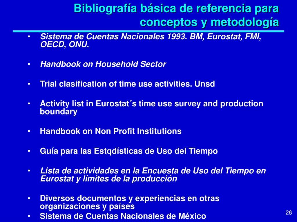 Bibliografía básica de referencia para conceptos y metodología