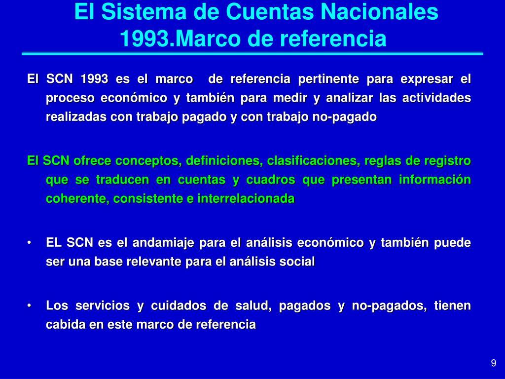 El Sistema de Cuentas Nacionales 1993.Marco de referencia