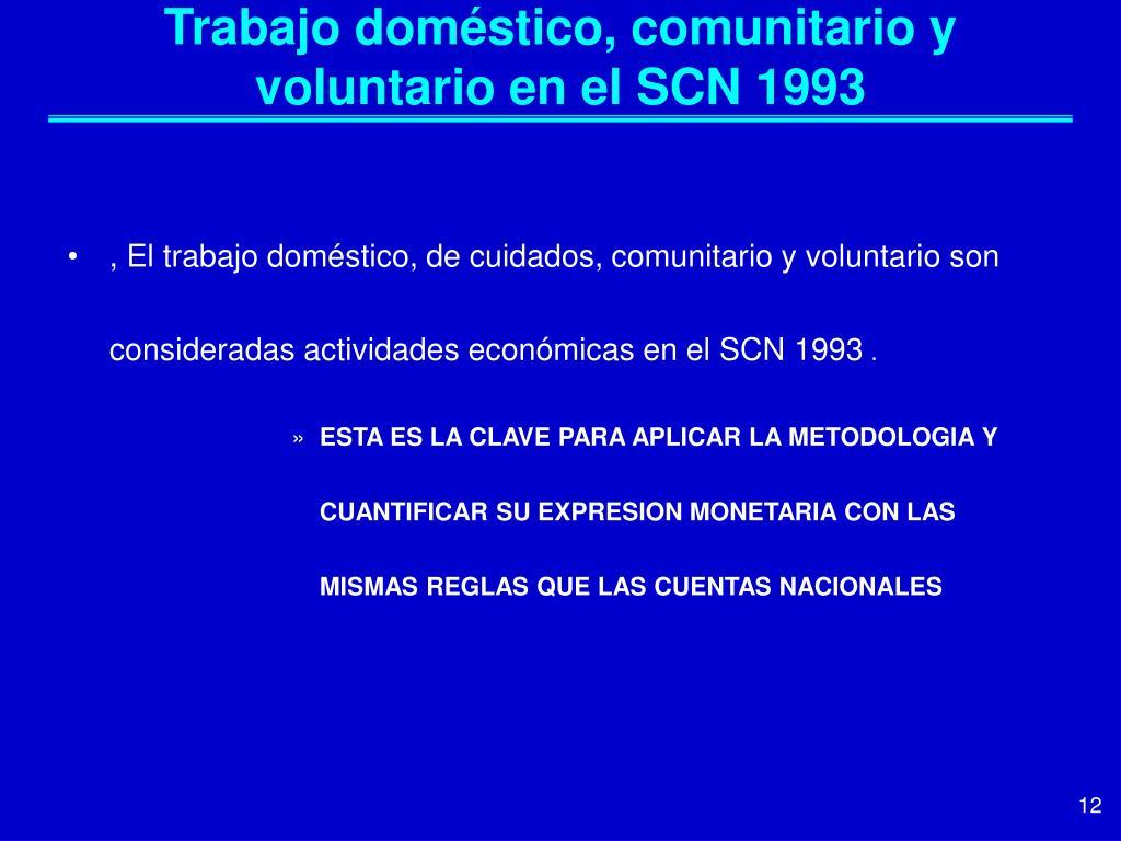 Trabajo doméstico, comunitario y voluntario en el SCN 1993